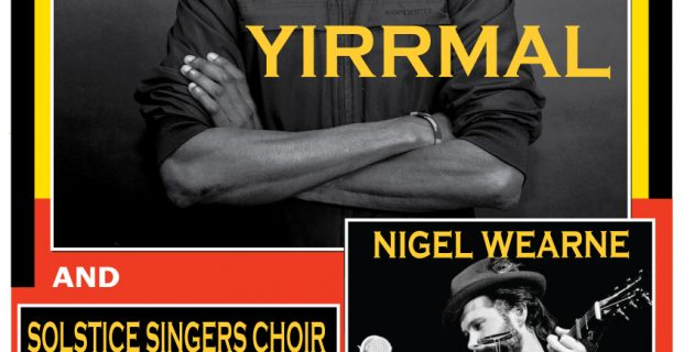 Concert with Yirrmal, Nigel Wearne and the Solstice Singers Choir
